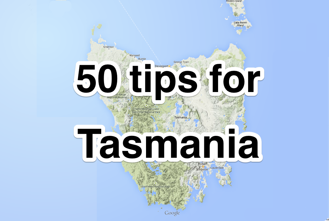 50 tips for cycling Tasmania Cyclepeter